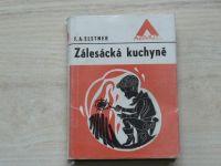 Elstner - Zálesácká kuchyně (Azimut 1970) il. F. Škoda
