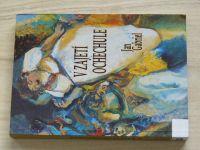 Jan Gabriel - V zajetí ochechule (2003)