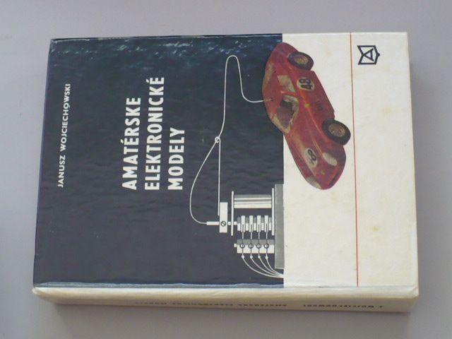 Janusz Wojciechowski - Amatérské elektronické modely (1972)