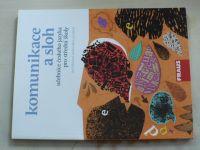 Komunikace a sloh - učebnice českého jazyka pro střední školy (2009)