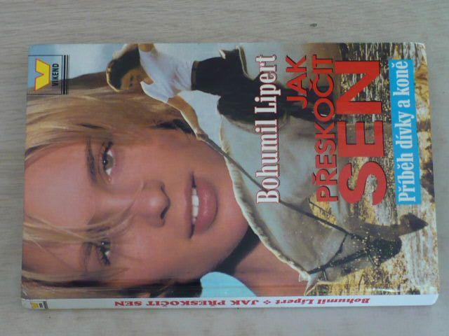 Lipert - Jak přeskočit sen - Příběh dívky a koně (2000)
