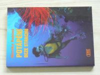 Monika Rahimi - Potápění beze strachu (1998)