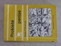 Pittnerová - Prokleté peníze (1997)