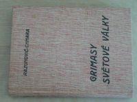 Razumovič-Chmara - Grimassy světové války, Bez masky (nedatováno) podpis autora (2 knihy)
