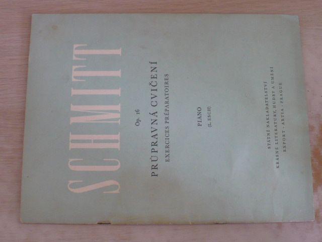Schmitt - Průpravná cvičení Op. 16 (1960)