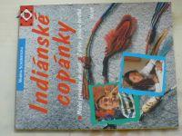 Schoriesová - Indiánské copánky (1996)