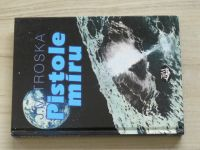 Troska - Pistole míru (2005)