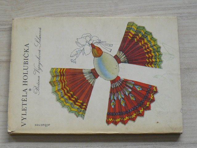 Vejrychová-Solarová - Vyletěla holubička (1980)