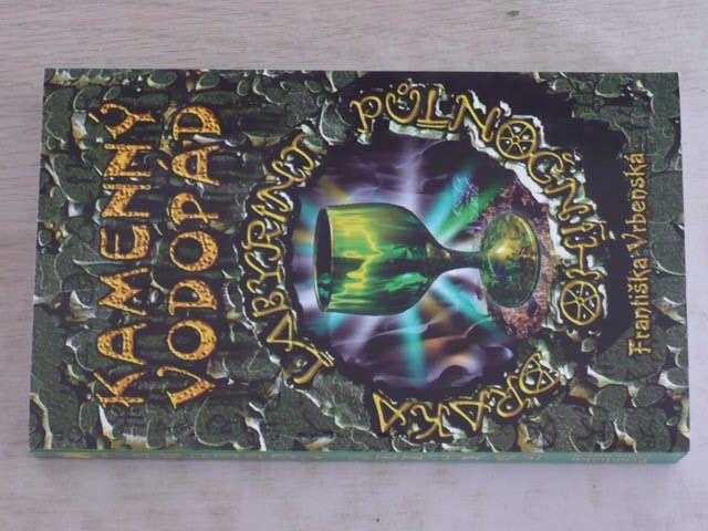 Vrbenská - Labyrint půlnočního draka 2 - Kamenný vodopád (1998)