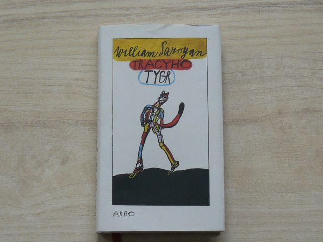 William Saroyan - Tracyho tygr (1980) il. Šalamoun