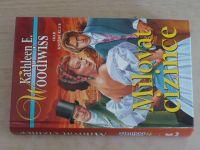 Woodiwiss - Milovat cizince (2001)
