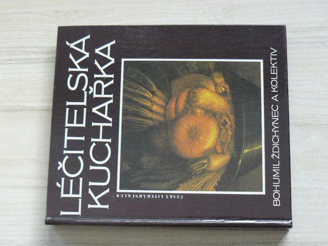 Ždichynec a kol. - Léčitelská kuchařka (1991)