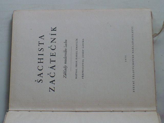 Zmatlík, Louma - Šachista začátečník - Základy moderního šachu (1955)