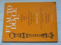 Daniel - Flauto Dolce - Škola hry na sopránovou zobcovou flétnu 1. díl (1991)