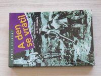 Leikert - A den se vrátil (co následovalo po 17. listopadu 1939) 1993
