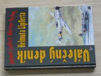 Lipfert, Kirbig - Válečný deník Helmuta Lipferta (1995)