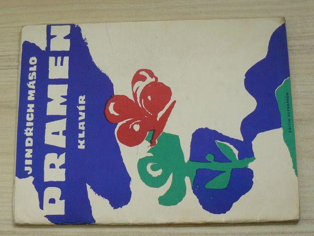 Máslo - Pramen - Sbírka národních písní, tanců a výňatků z oper slovanských národů - klavír (1981)