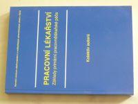 Pracovní lékařství - Základy primární pracovnělékařské péče (2005)