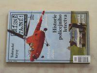 Přísně tajné! Literatura faktu 1 - Historie policejního letectva (2002)
