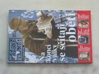 Přísně tajné! Literatura faktu 1 - Na konci války se sčítají oběti (2013)