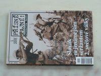 Přísně tajné! Literatura faktu 1 - Slovák nejznámějším seržantem 2. světové války (2005)