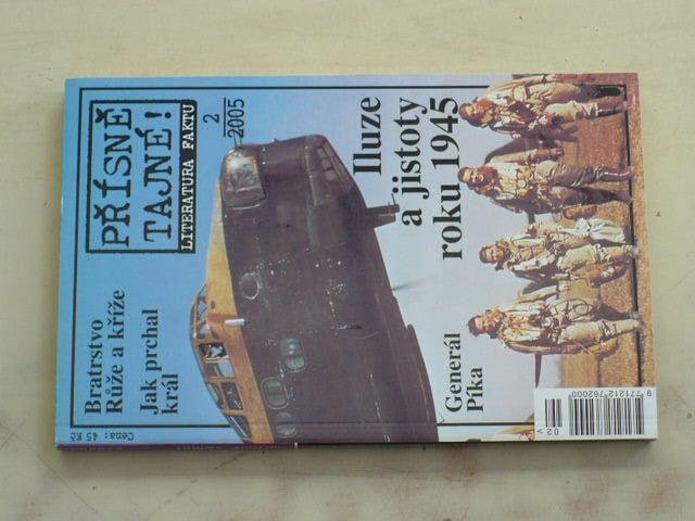 Přísně tajné! Literatura faktu 2 - Iluze a jistoty roku 1945 (2005)