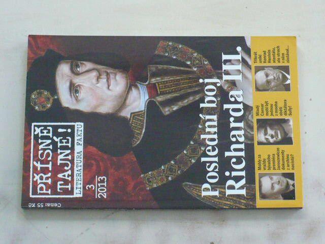 Přísně tajné! Literatura faktu 3 - Poslední boj Richarda III. (2013)