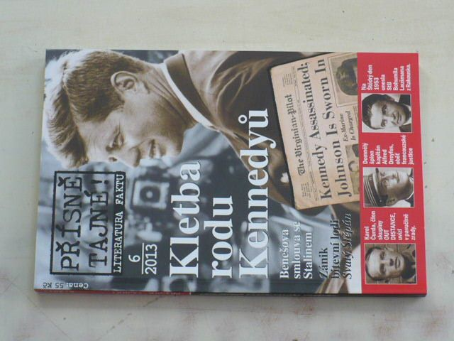 Přísně tajné! Literatura faktu 6 - Kletba rodu Kennedyů (2013)
