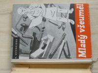Schneider - Mladý všeuměl (Domácí kutil) (1940)