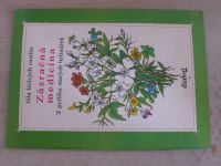 Síla léčivých rostlin - Zázračná medicína - Z pytlíku starých bylinářek (1991)