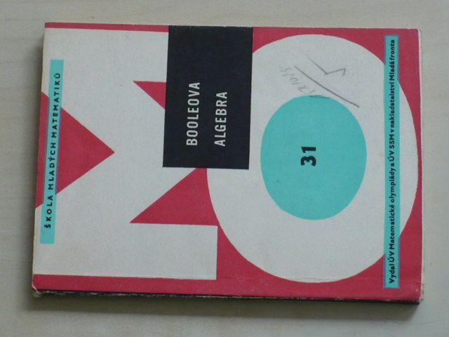 Škola mladých matematiků - Booleova algebra 31 (1973)
