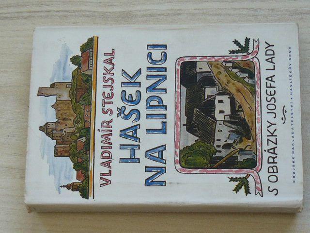 Stejskal - Hašek na Lipnici (1954) il. J. Lada