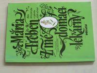 Treben - Z mé domácí lékárny - Bible léčivých bylin a způsobu jejich užívání (1992)