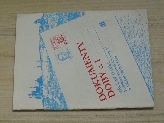 V. Havel, kol. autorů Charty 77 a OF - Dokumenty doby č. 1 (1990)