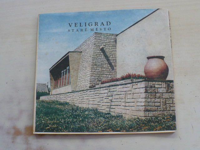 Veligrad - Staré město (1969)