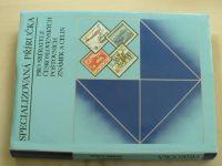 Specializovaná příručka pro sběratele československých poštovních známek a celin (1988)