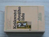 Království dvojího lidu - ed. Čornej, Živá díla minulosti (1989)