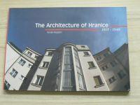 Pospěch - The Architecture of Hranice 1815 - 1948 (2001) anglicky, Architektura Hranice 1815-1948