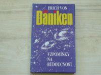 Daniken - Vzpomínky na budoucnost (1991)