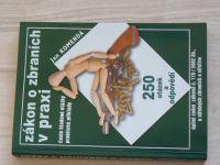 Komenda - Zákon o  zbraních v praxi - 250 otázek a odpovědí  (2005)