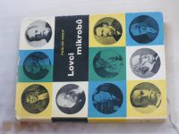 Paul de Kruif - Lovci mikrobů (1959)