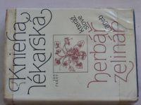 Černý - Knieha lékarská, kteráž slove herbář aneb zelinář (1981)