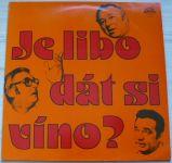Miroslav Horníček, Jiří Sovák, Vladimír Menšík – Je libo dát si víno? (1979)