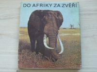 Tylínek, Demmerová - Do Afriky za zvěří (1971)
