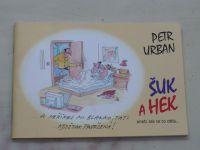 Urban - Šuk a Hek (2009)