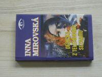 Inna Mirovská - Dědička z telefonního seznamu (1995)