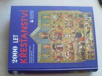 Kolektiv autorů - 2000 let křesťanství (1999)