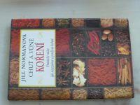 Normanová - Chuť a vůně koření - Praktický rádce jak rozeznávat a používat koření (1992)