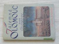 Schindler - Tajemná Olomouc aneb Olomouc, jak ji neznáte (1998)