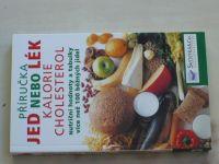 Schueneman - Jed nebo lék - kalorie, cholesterol (2007)